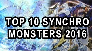 top 10 synchros monsters 2016 yugioh