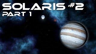 Solaris: Struggle for the Sol System #2 - Jupiter Rising (Part 1/5)