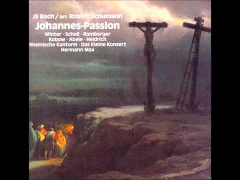 Bach Schumann Johannes Passion Part1