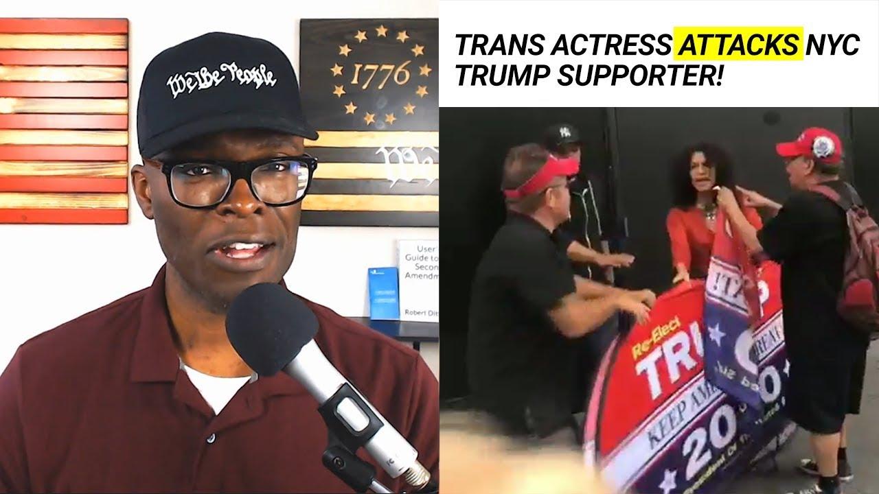 Anthony Brian Logan - Trans Actress ATTACKS New York Trump Supporter!
