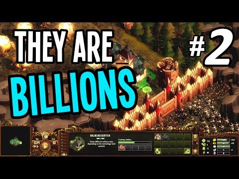 THEY BREACHED THE WALLS - They Are Billions Gameplay - Episode 2