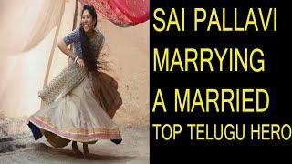 SAI PALLAVI MARRYING A TOP TOLLYWOOD HERO | FIDA ACTRESS |FUTURE FILMS