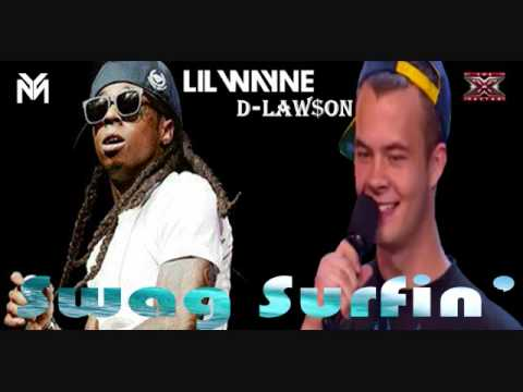 Dylan Lawson Ft. Lil Wayne - Swag Surfin (X-Factor Remix)