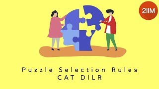Puzzle Selection Rules - CAT DILR | LRDI Strategy CAT 2019