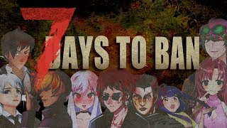 7 days to BANs 【#7DTBANs】