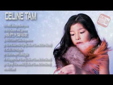 Celine Tam | Best songs of Celine Tam