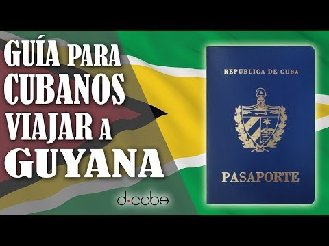 GUÍA Para CUBANOS VIAJAR A GUYANA 2018 ✈️