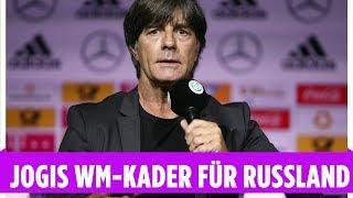 Löw streicht Mario Götze aus WM-Kader | Das sind die nominierten Spieler für Russland