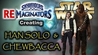 Skylanders RE-maginators - Creating HAN SOLO and CHEWBACCA from STAR WARS w/ Full Level gameplay