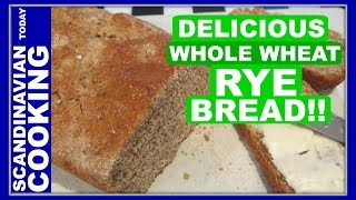 How To Make A Whole Wheat Rye Bread
