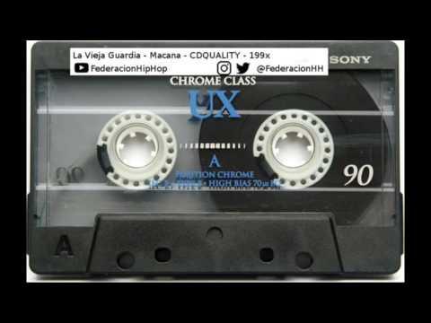 Vieja Guardia - Macana - CD QUALITY - 199x - Rap Dominicano