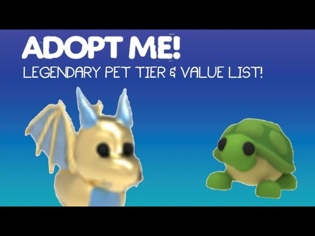 Adopt Me Legendary Pet Value List Outdated Roblox Youtube