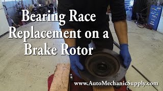 How to Replace a Wheel Bearing Race on a Rotor