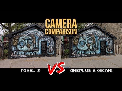 Pixel 3 vs OnePlus 6 with Google Camera Port Camera Comparison - What a Difference!