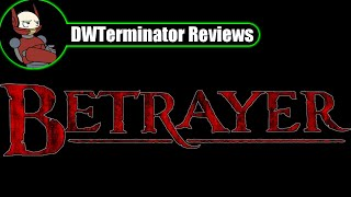 Review - Betrayer