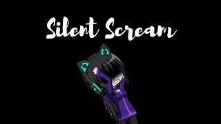 Silent Scream ~ gacha studio