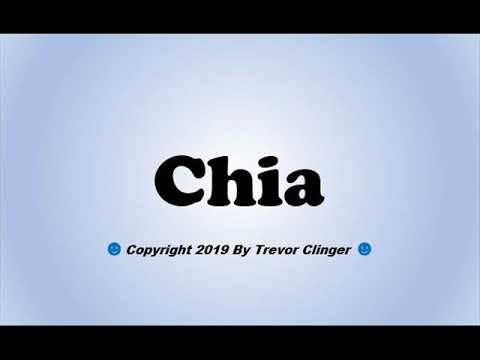 How To Pronounce Chia - 동영상