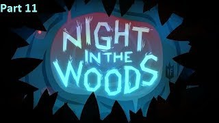 I wouldn't mind a little treasure hunting - Night in the Woods