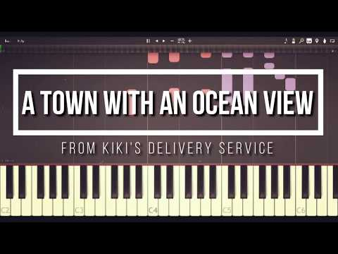 Kiki's Delivery Service OST - A Town with an Ocean View (Piano Synthesia)