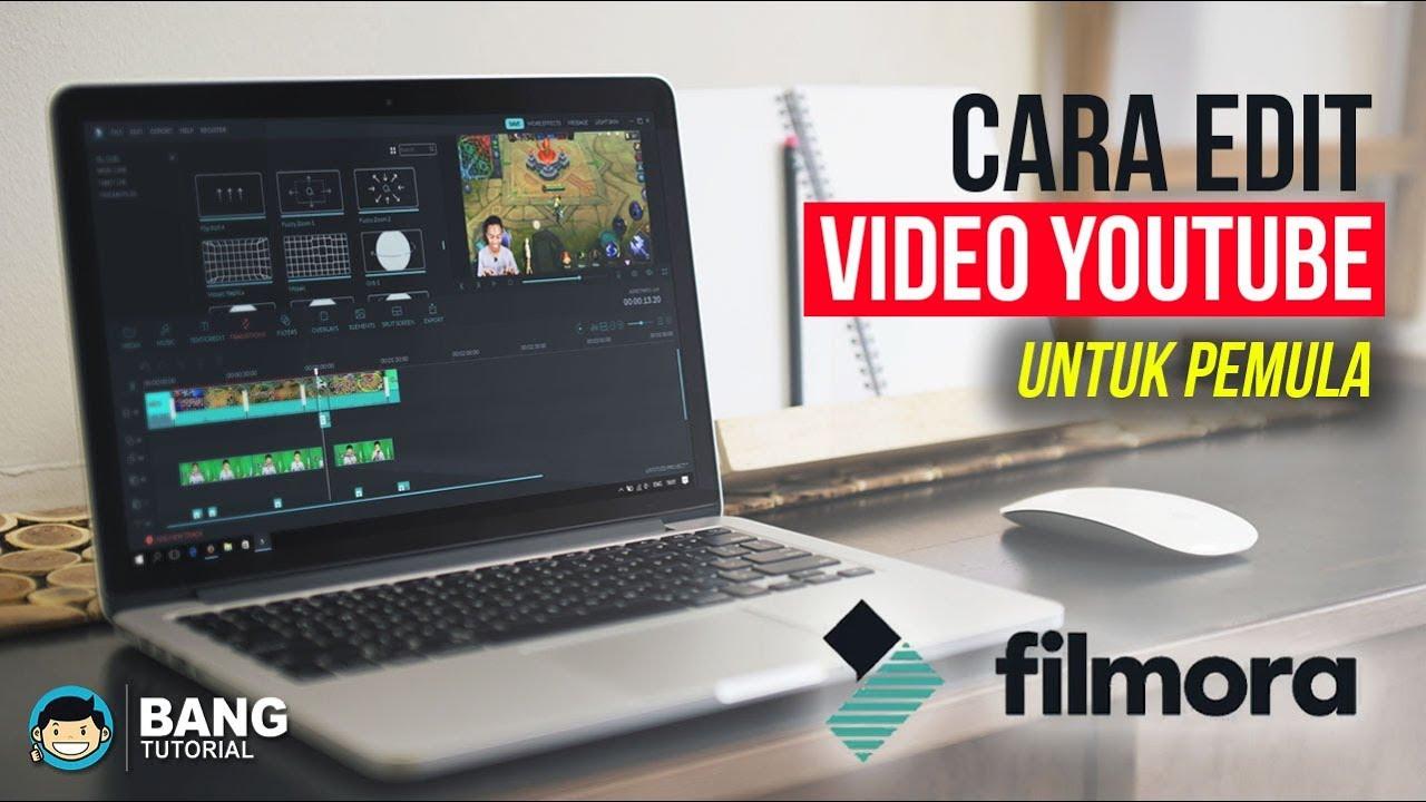Cara Edit Video Youtube Untuk Pemula Wondershare Filmora Tutorial