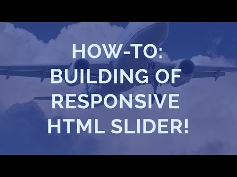 How-to: Building of responsive HTML Slider!