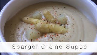 Spargel Creme Suppe || vegan & super einfach