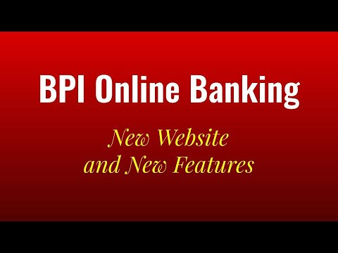 BPI Online Banking 2019 - New BPI Website And Features