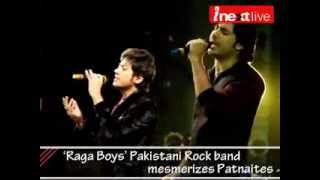Raga Boyz - Pakistani Rock band mesmerizes Patnaites