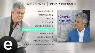 Her Sevda Bir Ölümmüş (Cengiz Kurtoğlu) Official Audio #hersevdabirölümmüş #cengizkurtoğlu