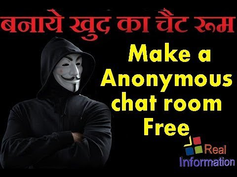 How To Create Chat Room Like Hacker | Make A Anonymous Chat Room