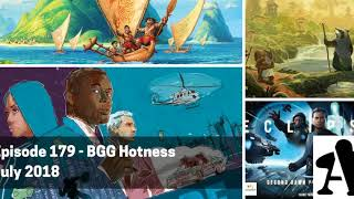 BGA Episode 179 - BGG Hotness Review