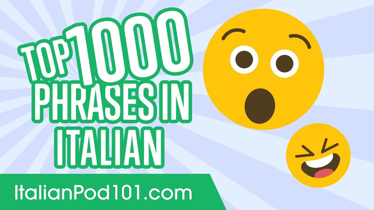 Top 1000 Most Useful Phrases In Italian Youtube