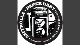Paper Baby Feat Isabel Fructuoso