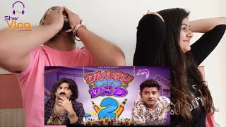 Daaru With Dad 2 | Harsh Beniwal Reaction