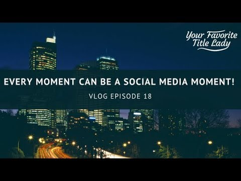 Episode 18: Every Moment Can Be A Social Media Moment!