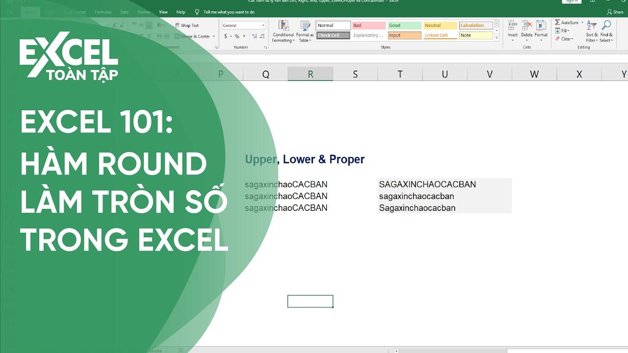 33. Cách dùng LEFT, RIGHT, MID, UPPER, LOWER, PROPER, CONCATENATE |Khóa học phần mềm văn phòng Excel