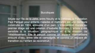 Bucoliques/ Bucolics ( Mural ) Isabelle Bonzom 2013-2014