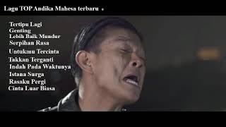 Andika Mahesa 10 Lagu terbaru dan terbaik 2019 ( tanpa iklan)