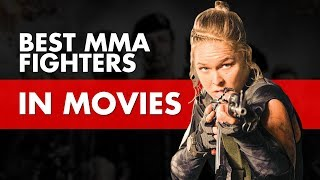 10 Best Scenes From MMA Fighters In Movies