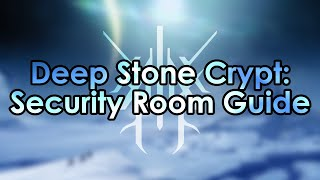 Destiny 2: The Security Door Encounter - Deep Stone Crypt Raid Guide