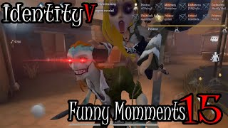 ◄IdentityV┃Funny Moments►#15 REUPLOAD