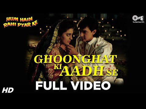 Ghoonghat Ki Aad Se Dilbar Ka Video Song  Hum Hain Rahi Pyaar Ke  Aamir Khan, Juhi Chawla