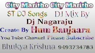 City Maritho City Maritho ST Dj Song Mix By Nagaraju