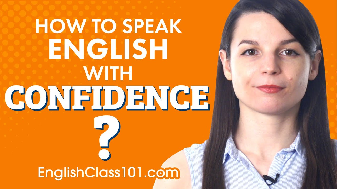 How to speak English with confidence