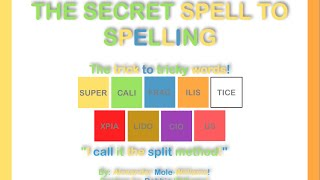 How To Spell Supercalifragilisticexpialidocious Part 1 The Secret Spell To Spelling Youtube