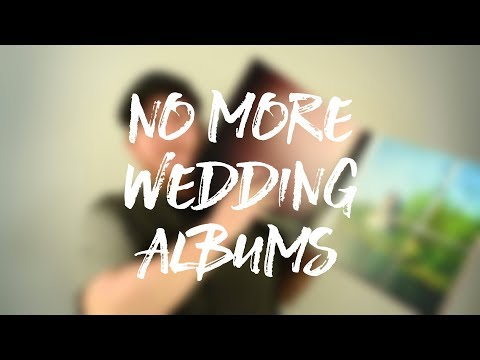 Why I Don't Sell Wedding Albums Any More + Designing A Wedding Album in ~10 Minutes
