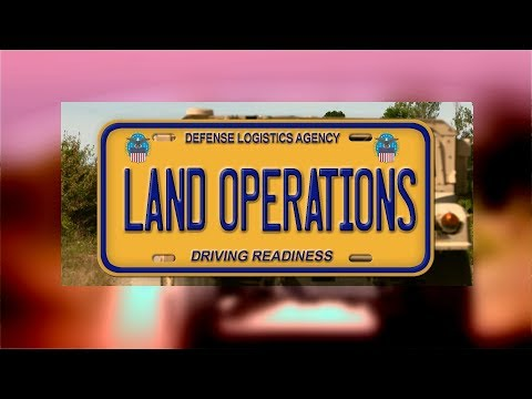 DLA Land and Maritime - Land Operations: Driving Readiness (open caption)