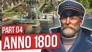 DEVELOPING BOTH WORLDS// Anno 1800 - Part 4