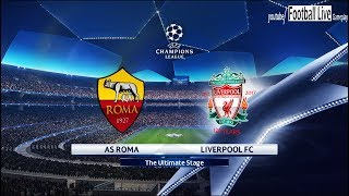 PES 2018 | AS Roma vs Liverpool FC | UEFA Champions League (UCL) | Gameplay PC