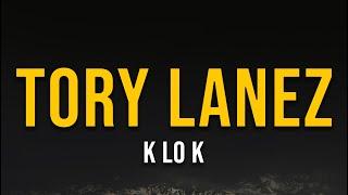 Tory Lanez - K Lo K (Lyric Video) | ayo b***h, suck my d**k